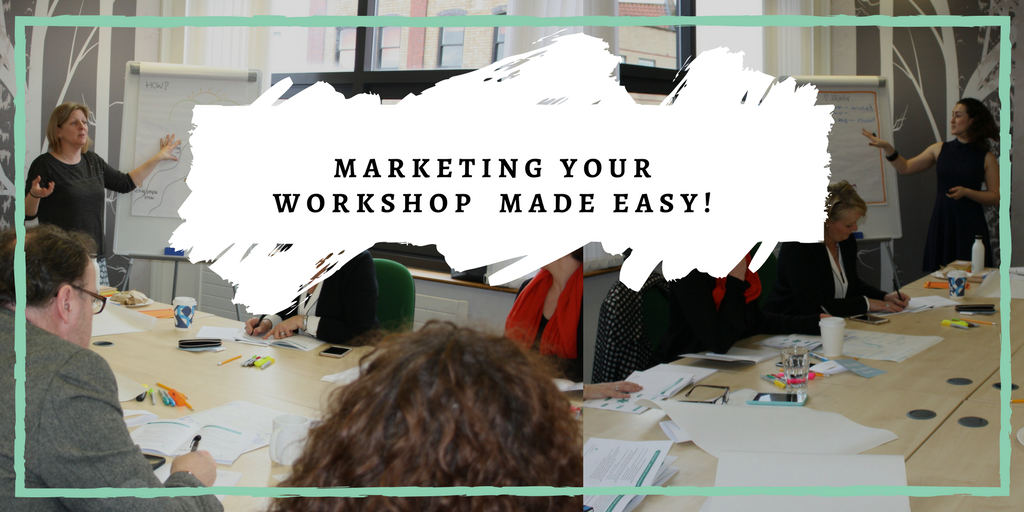 Marketing Your Workshop Made Easy